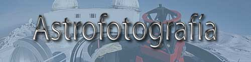 Sección de Astrofotografía